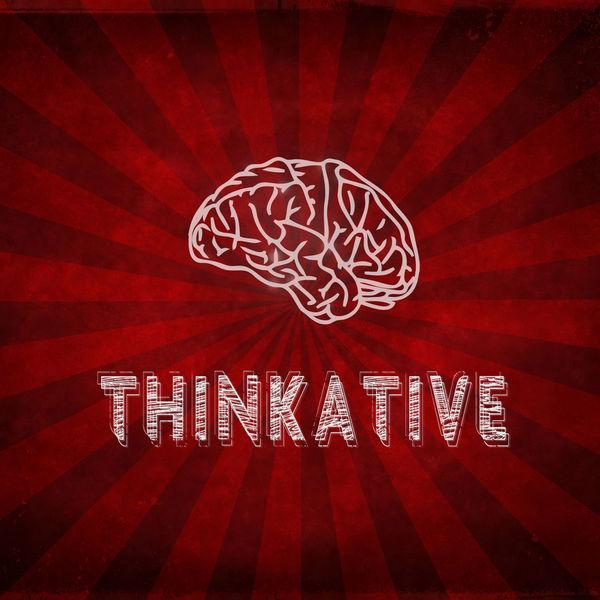 THINKATIVE PHILOSOPHY PODCAST Podcast Artwork Image