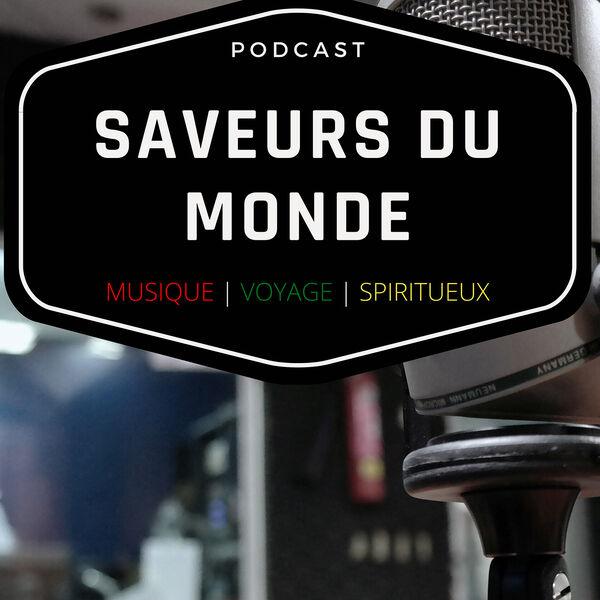 Saveurs du monde Podcast Artwork Image