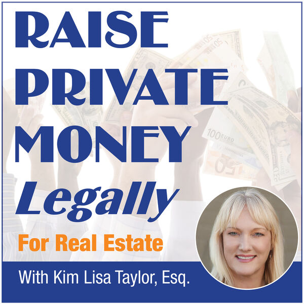 Raise Private Money Legally • for Real Estate Podcast Artwork Image