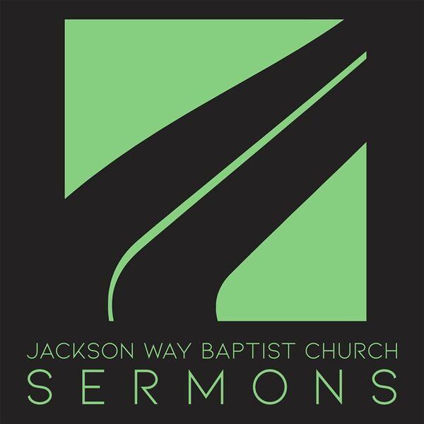 Jackson Way Baptist Church Podcast Artwork Image