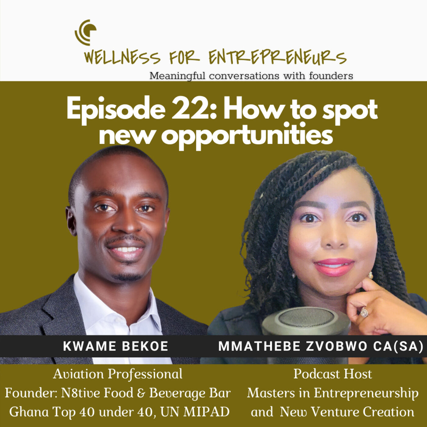 Episode 22: How to spot new opportunities, with Kwame Bekoe