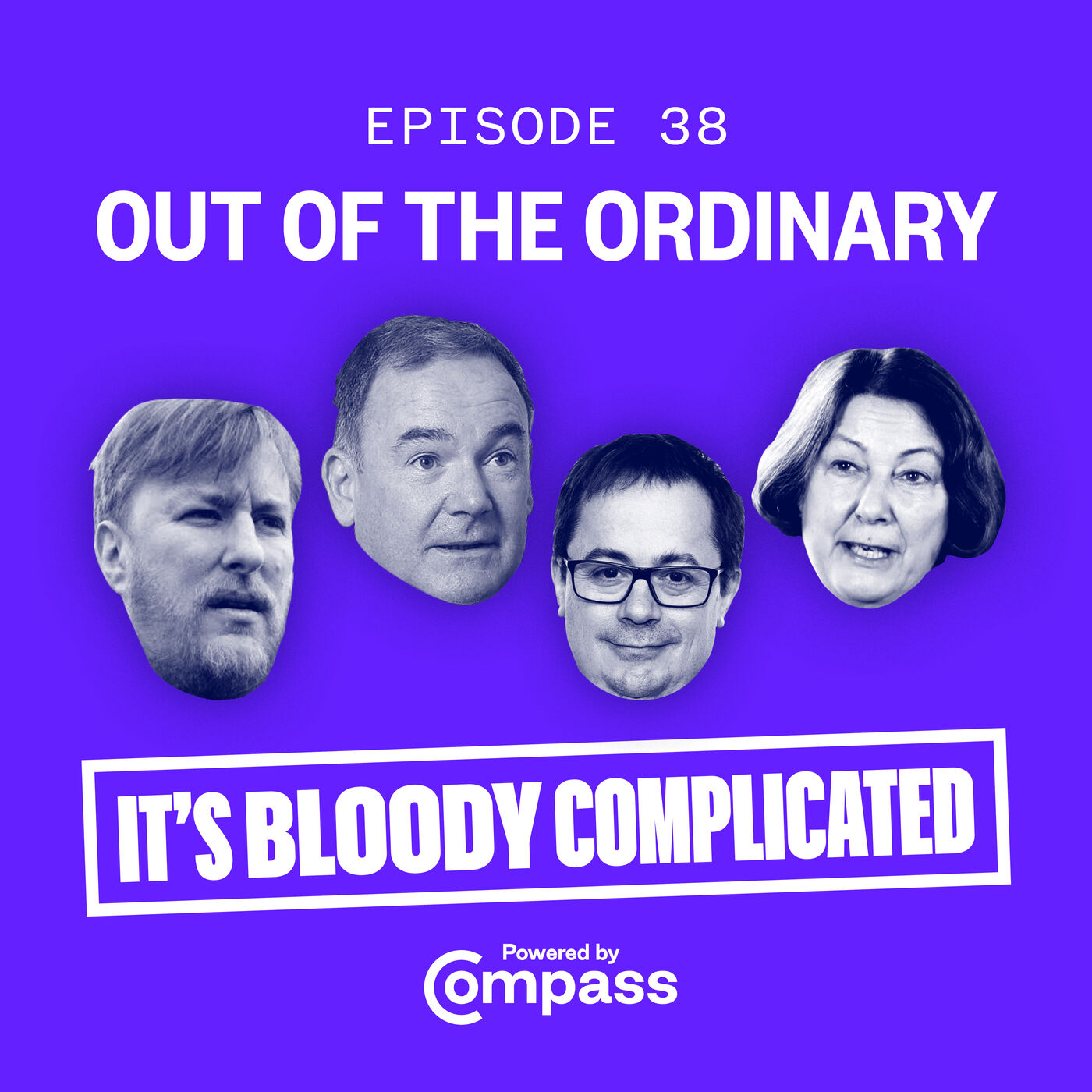 Out of the Ordinary with Marc Stears, Jon Cruddas, Sue Goss and John Harris   Ep.38
