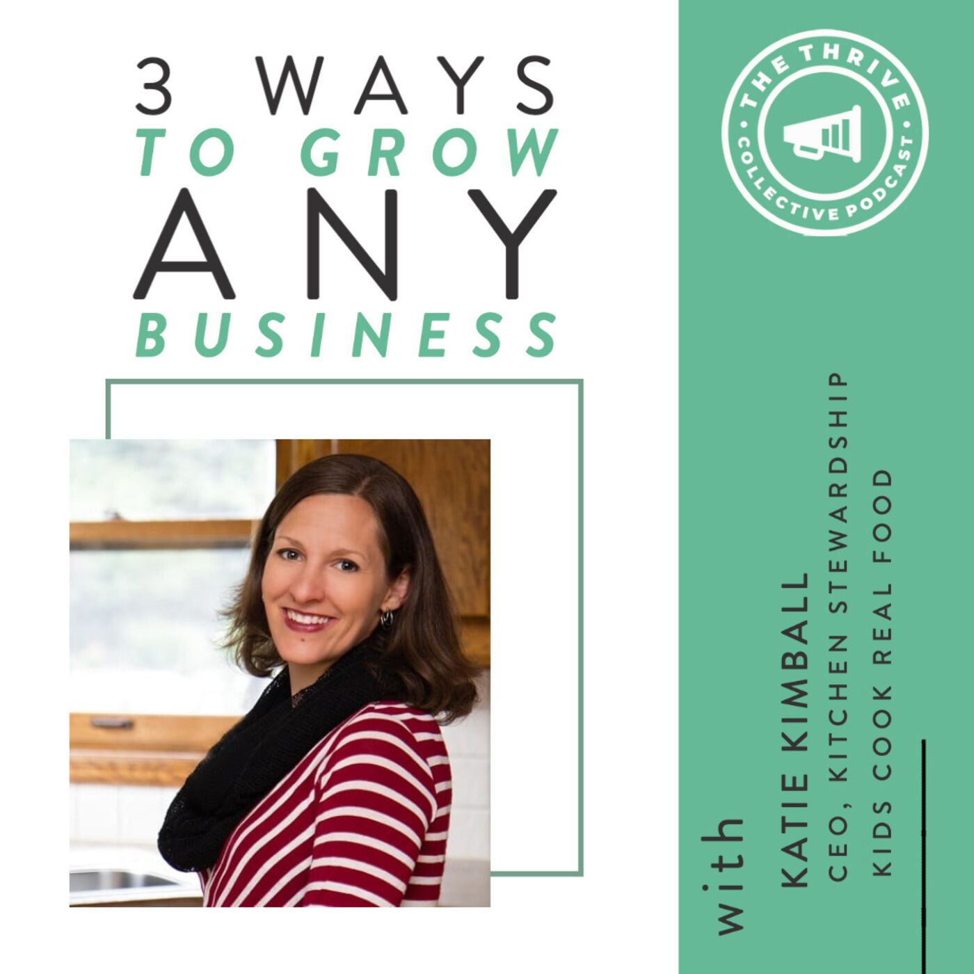 3 Ways to Grow Any Business with Katie Kimball