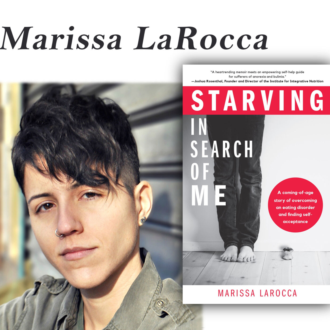 """Harvey Brownstone Interviews Marissa LaRocca, Author of """"Starving In Search of Me"""""""