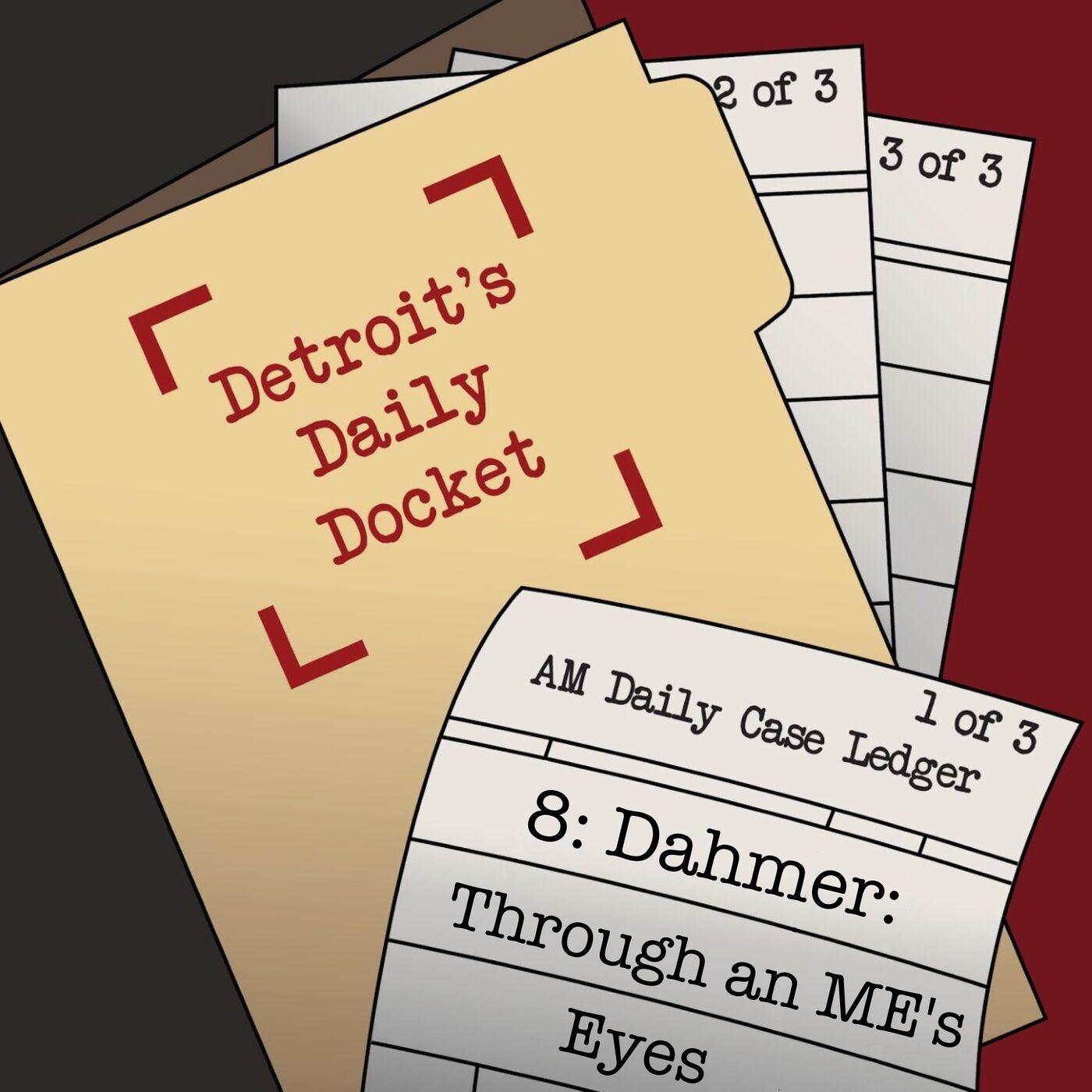 Dahmer:  Through an ME's Eyes