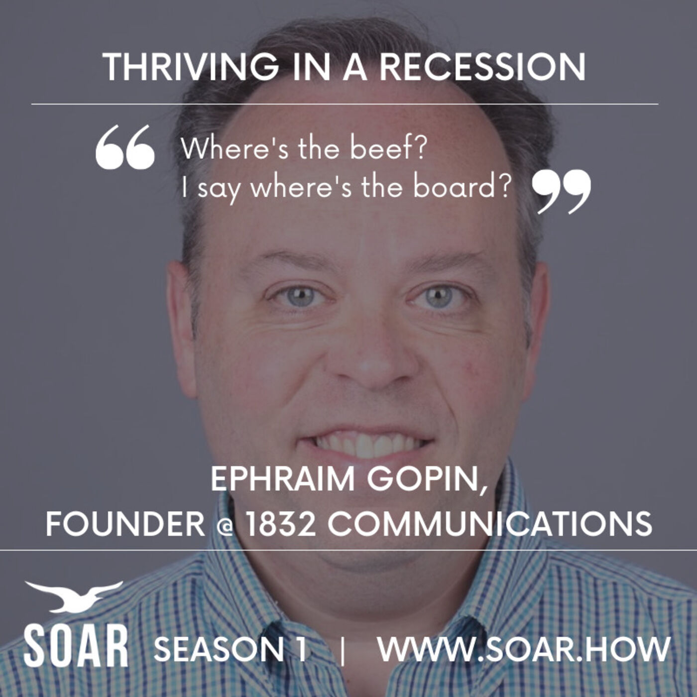 Fundraising and Thriving in a Recession: A sit down with communications expert Ephraim Gopin