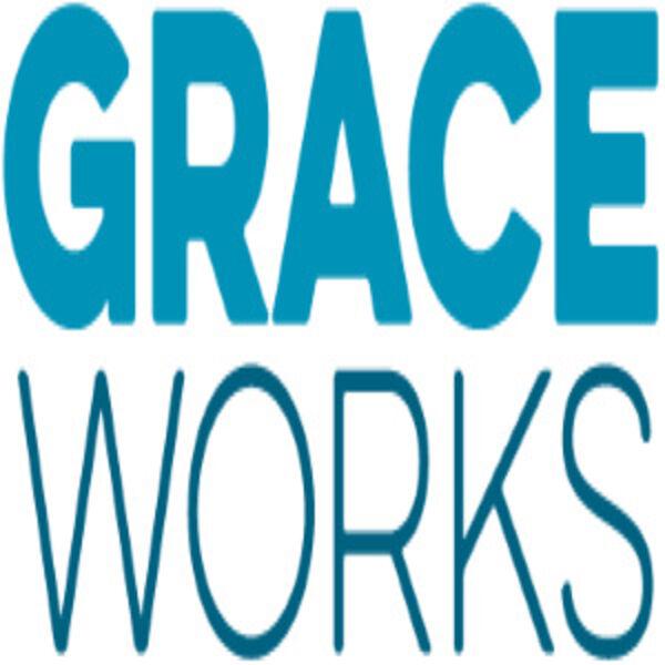 Grace Works Podcast Artwork Image