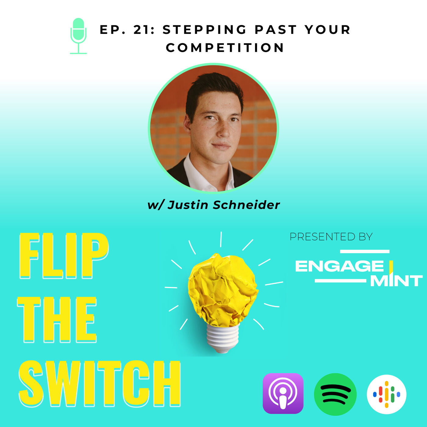 Stepping Past Your Competition w/ Justin Schneider