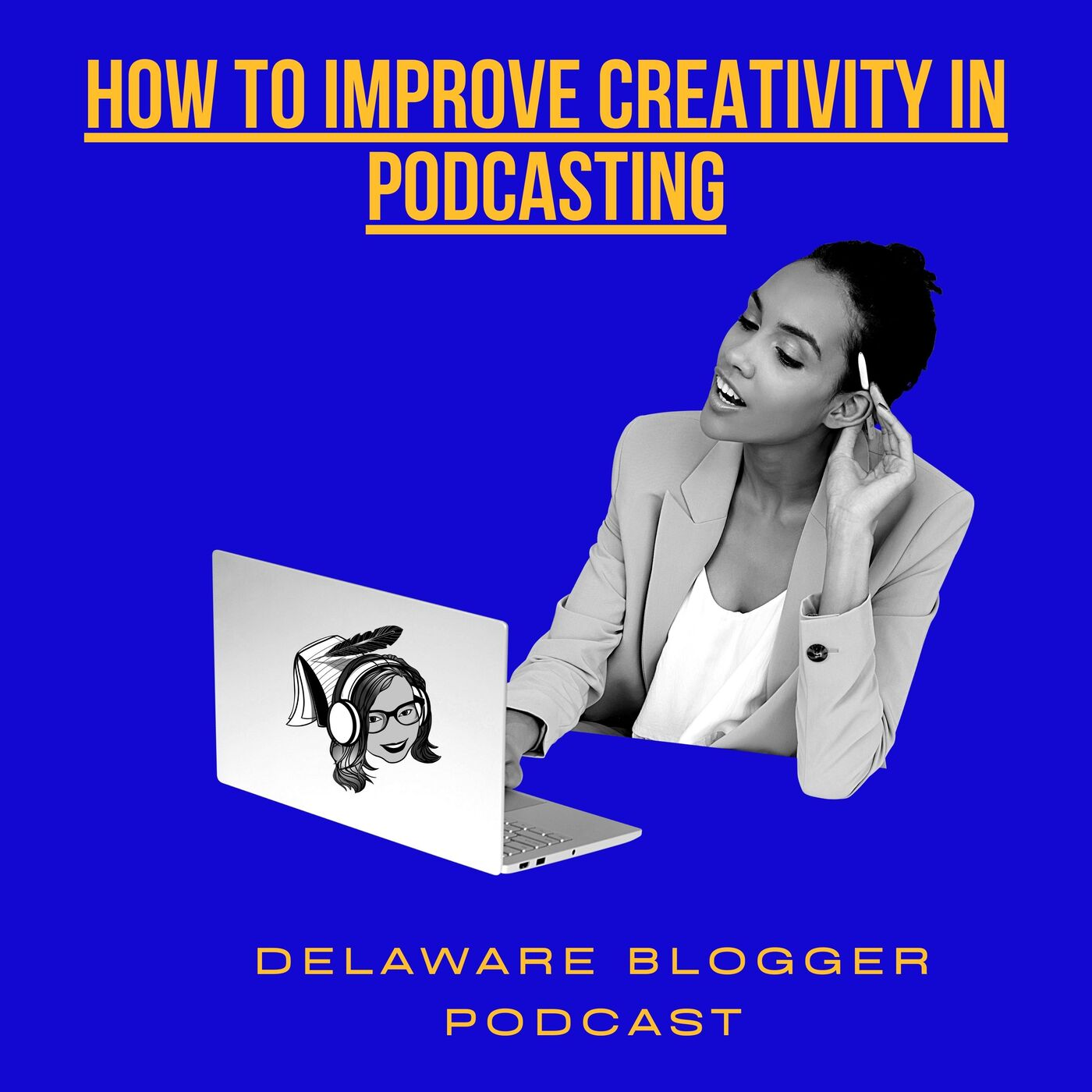 How to Improve Creativity in Podcasting