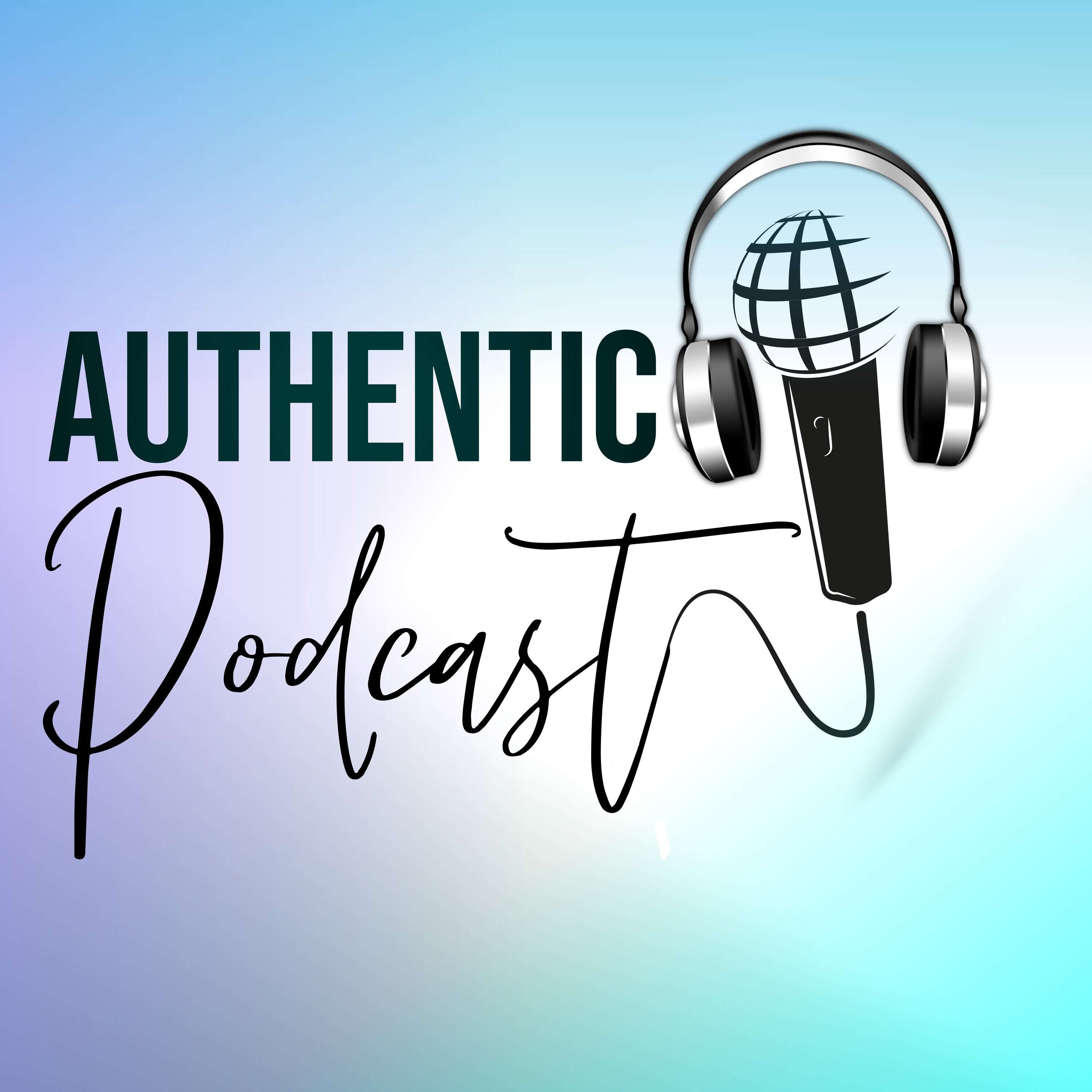 Authentic Podcast