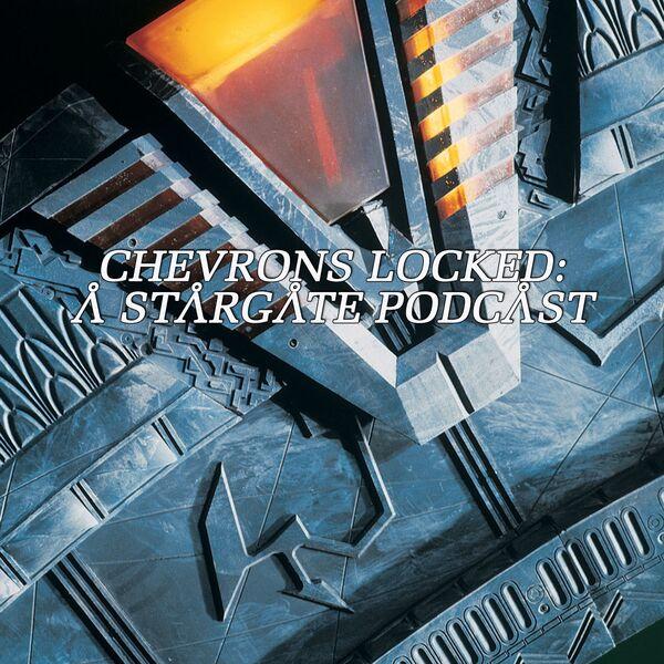 Chevrons Locked: A Stargate Podcast Podcast Artwork Image