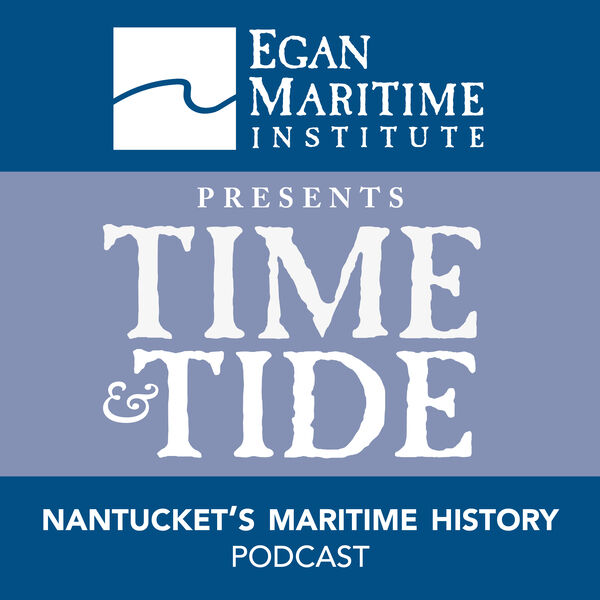 Time and Tide Nantucket Podcast Artwork Image