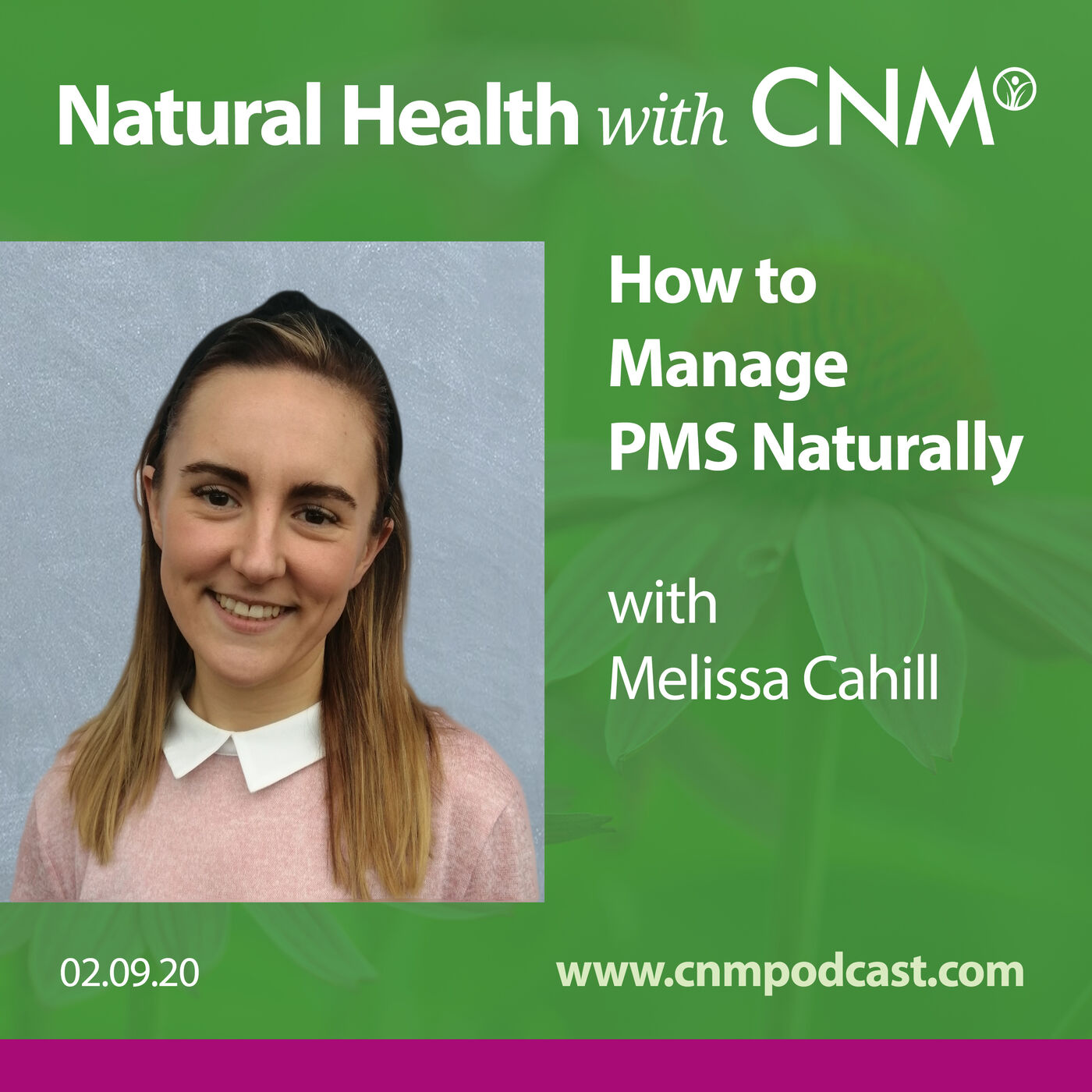 How to Manage PMS Naturally with Melissa Cahill