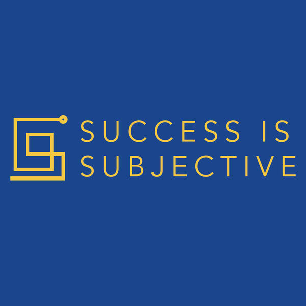 Success is Subjective: Helping parents of college students accept that dropping out is okay Podcast Artwork Image