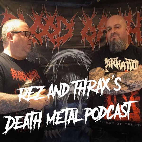Rez and Thrax's Metal Podcast Podcast Artwork Image