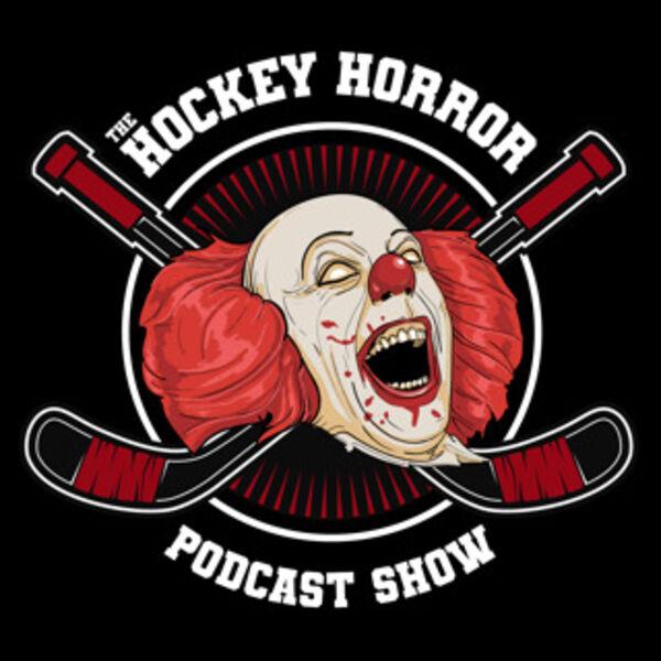 The Hockey Horror Podcast Show Podcast Artwork Image