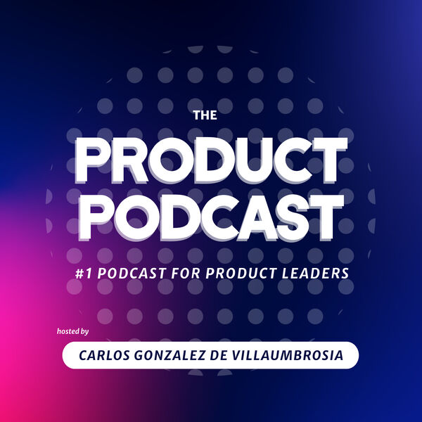 The Product Podcast Podcast Artwork Image