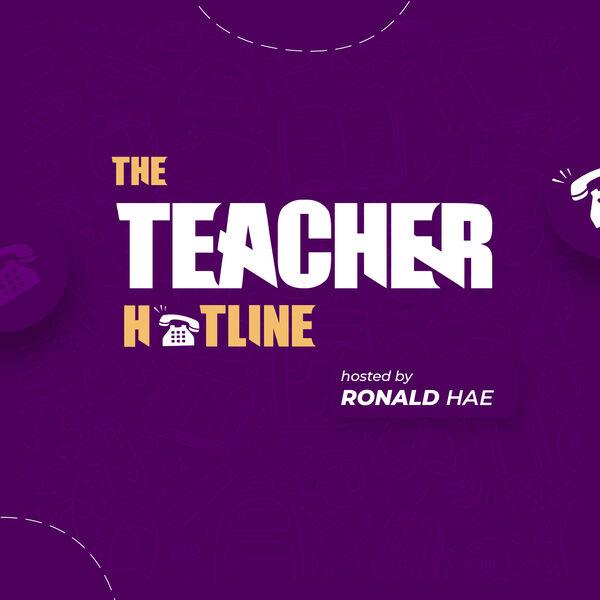 The Teacher Hotline Podcast Artwork Image