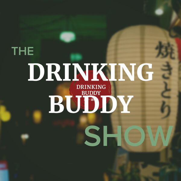 The Drinking Buddy Show - Craft Beverages & Artisan Snack Pairings Podcast Artwork Image