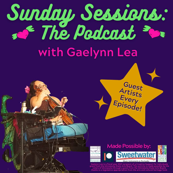 Sunday Sessions with Gaelynn Lea  Podcast Artwork Image