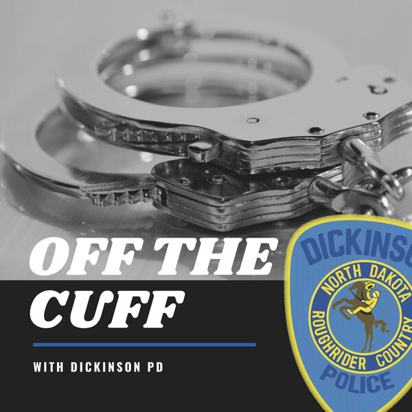 Off the Cuff - With Dickinson PD Podcast Artwork Image