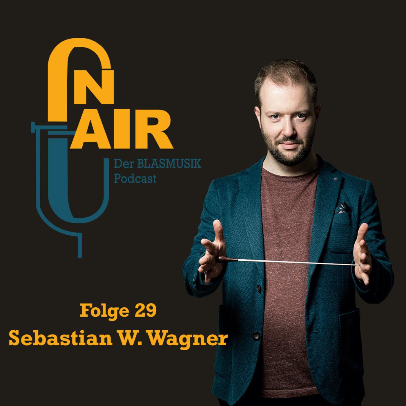 Sebastian W. Wagner - Von sinfonischer Blasmusik und Live-Hörspiele