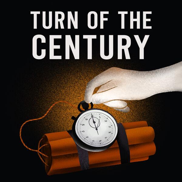 Turn of the Century Podcast Artwork Image