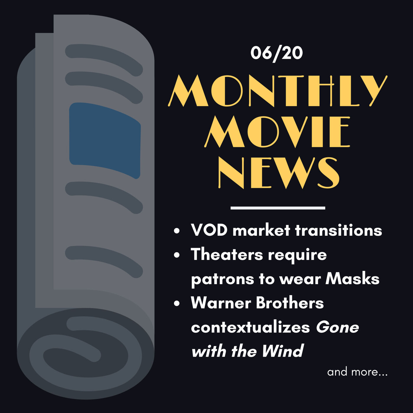MMN: VOD, Masks in Theaters, Gone with the Wind