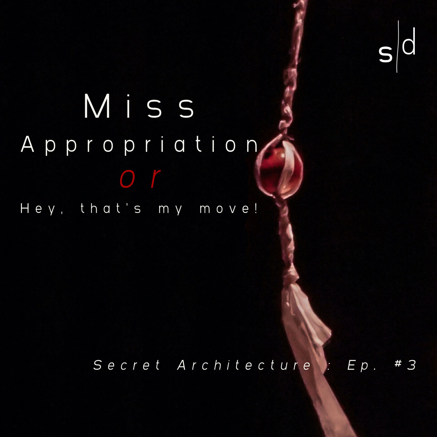 """Miss Appropriation (or """"Hey, that's my move"""")"""