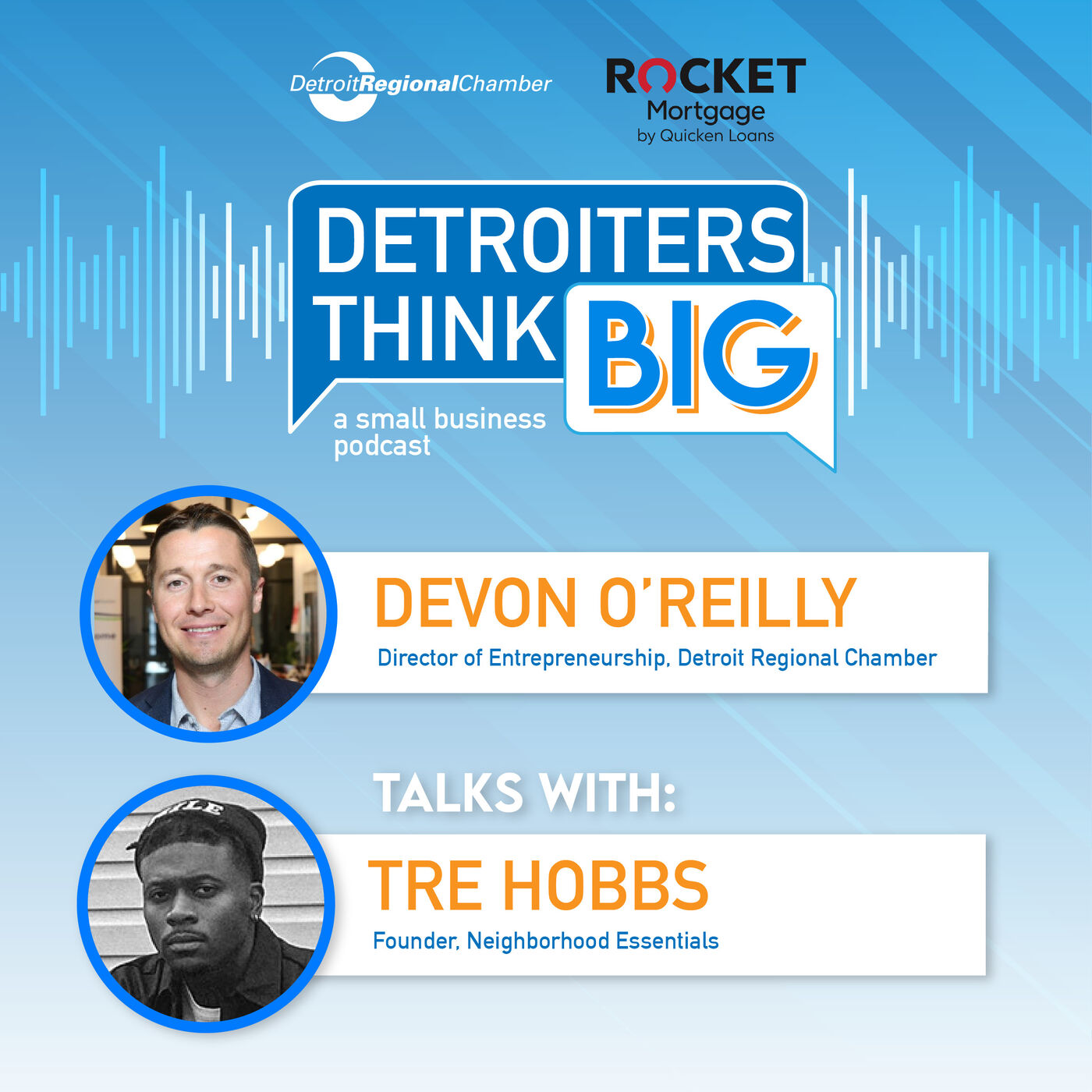 Detroiters Think Big: A Small Business Podcast | Tre Hobbs of Neighborhood Essentials