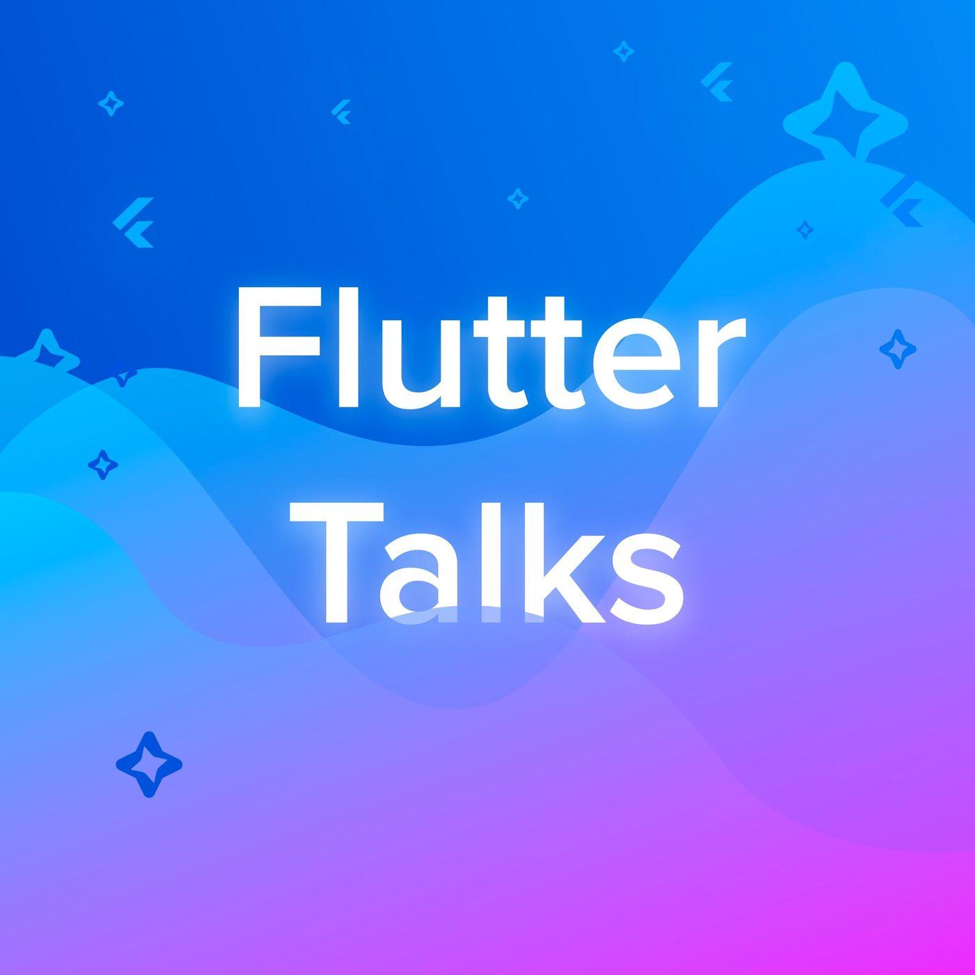 Flutter Talks | Listen via Stitcher for Podcasts