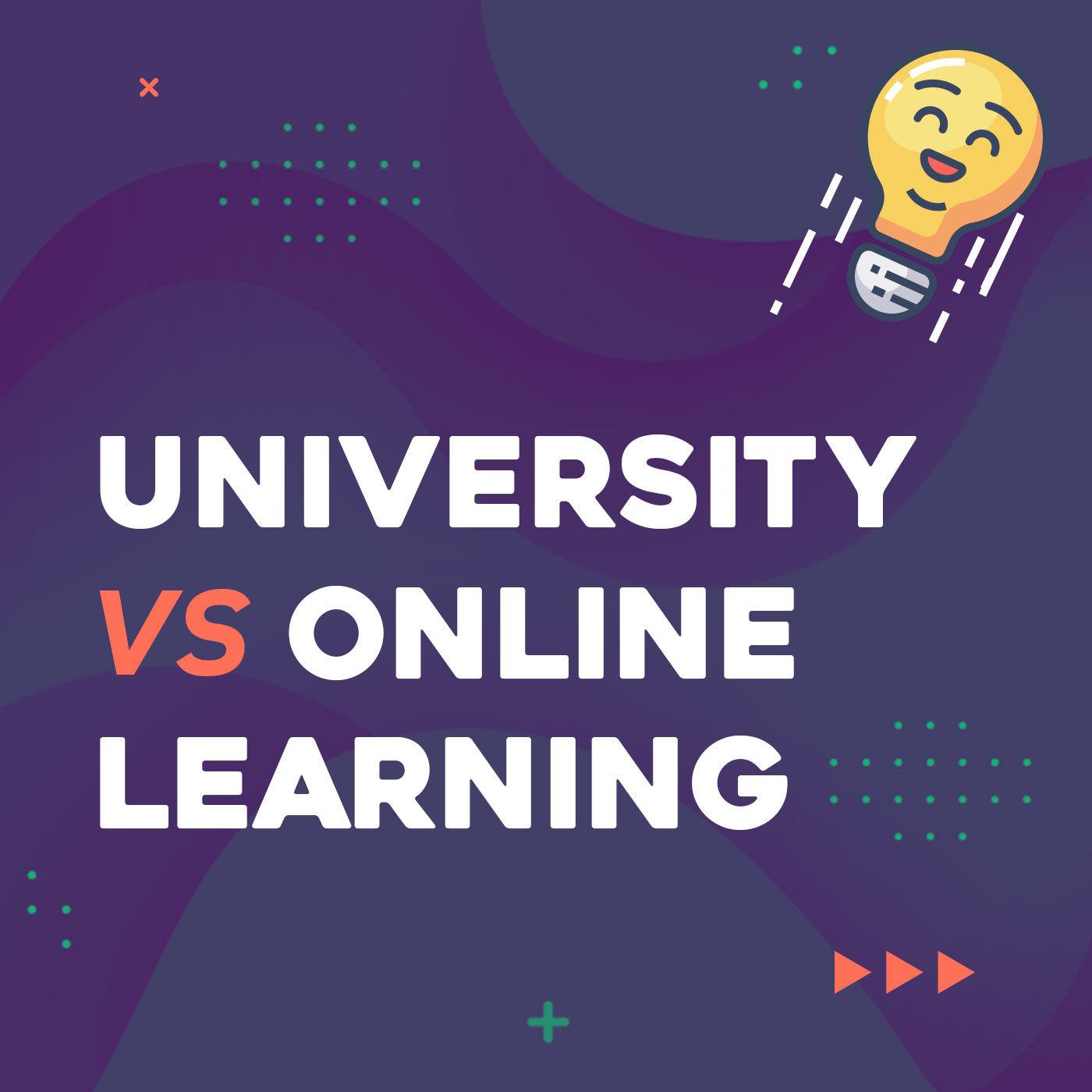 #01 University vs Online Learning