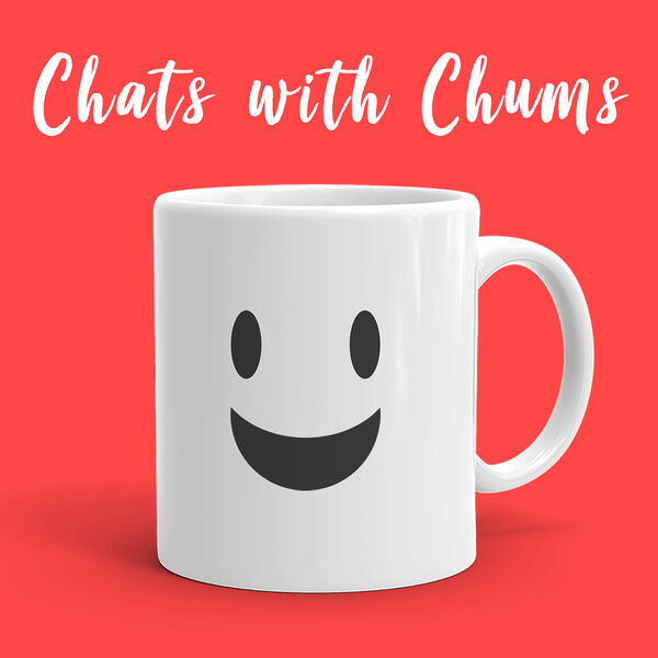 Chats with Chums Podcast Artwork Image