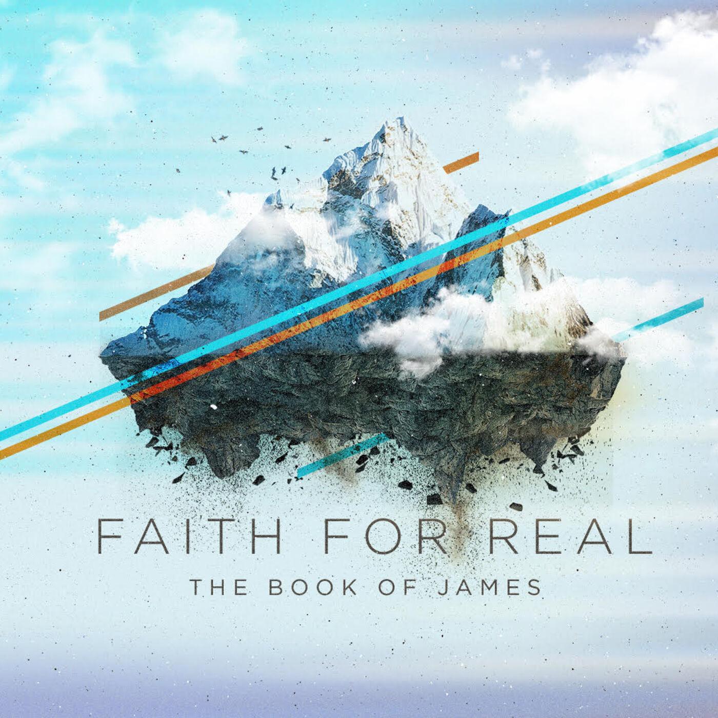Faith for Real #6