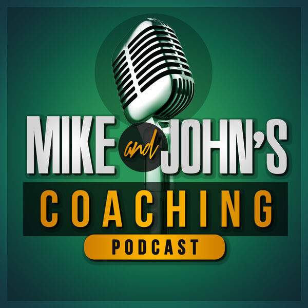 Mike and John's Coaching Podcast Podcast Artwork Image