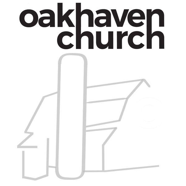 Oakhaven Church Podcast Podcast Artwork Image