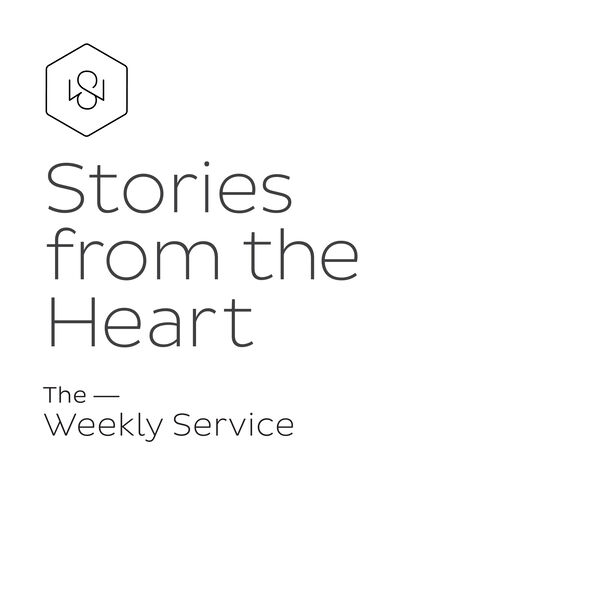 Stories from the Heart - The Weekly Service Podcast Podcast Artwork Image