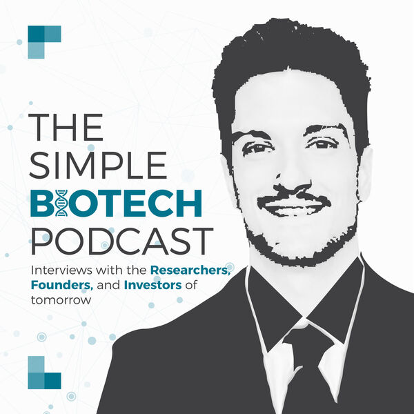 The Simple BioTech Podcast Podcast Artwork Image