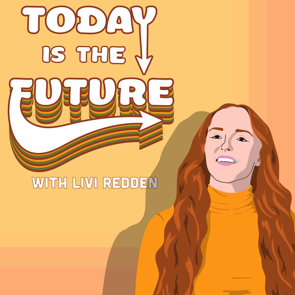 Today is the Future Podcast Artwork Image