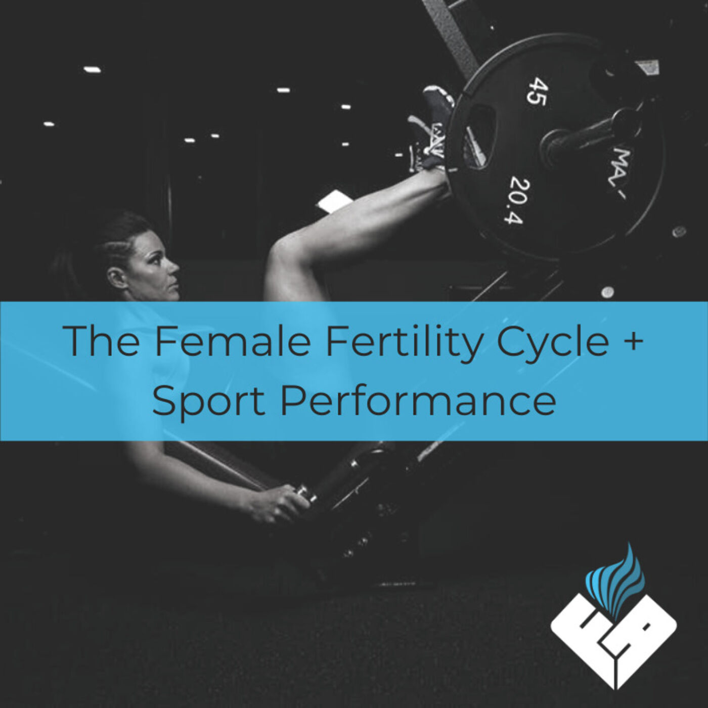 The Female Fertility Cycle + Sport Performance