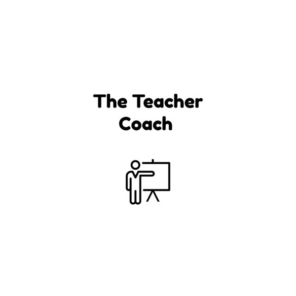 The Teacher Coach with T.K. Griffith and Scott Matthew Callaghan Podcast Artwork Image