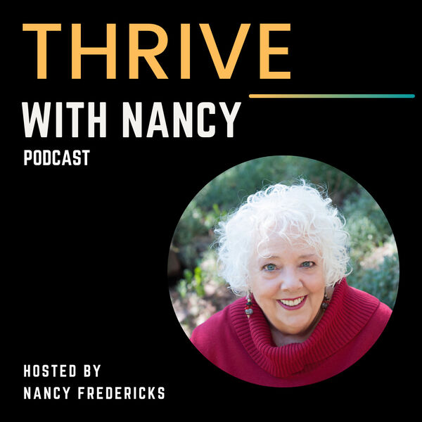 Thrive With Nancy Podcast Artwork Image