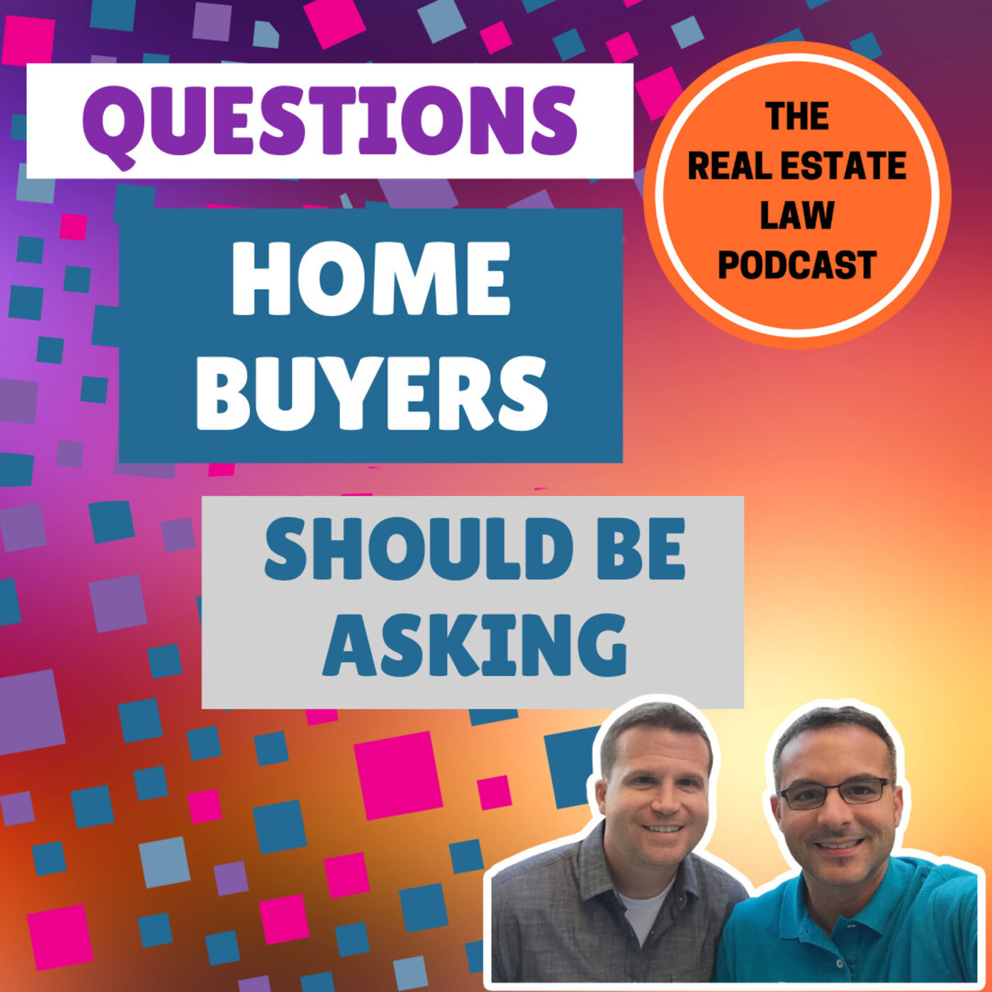 18 - Questions Homebuyers Should Be Asking