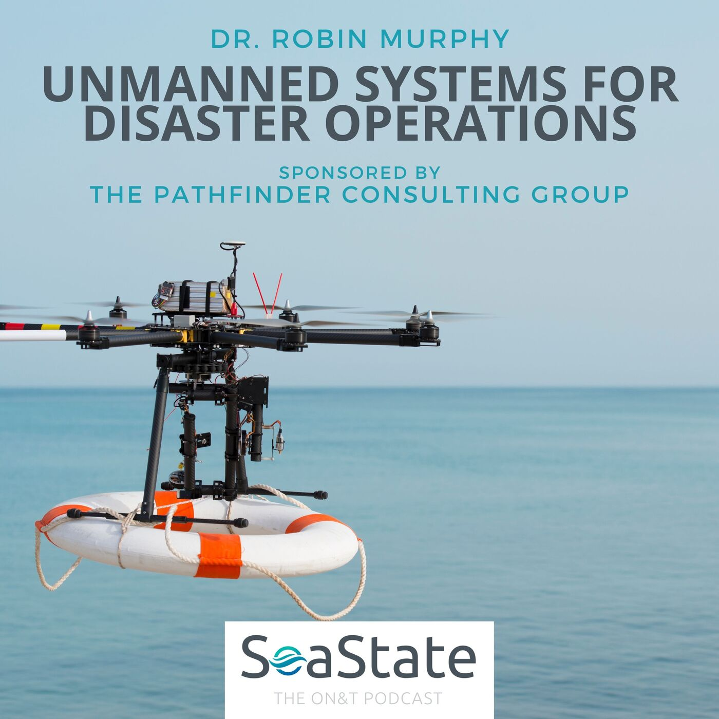 Dr. Robin Murphy: Unmanned Systems For Disaster Operations