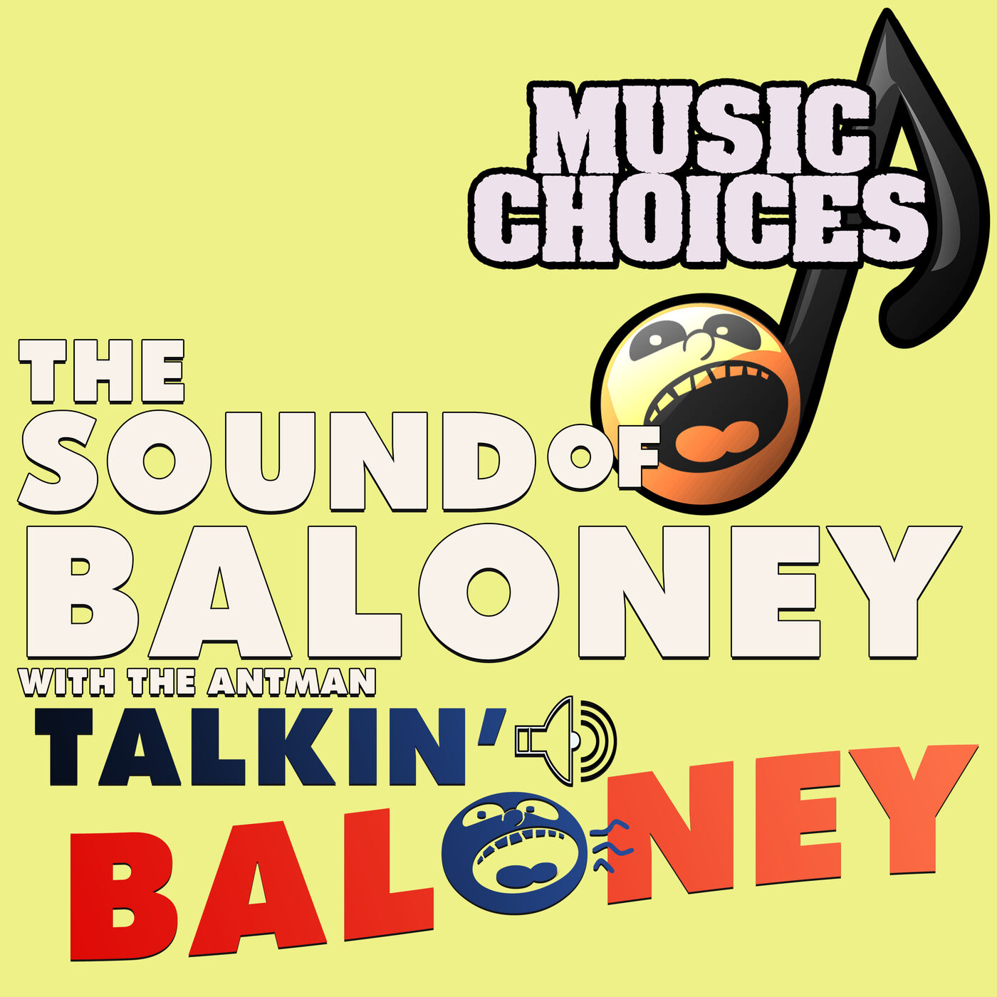The Sound of Baloney - with the Antman