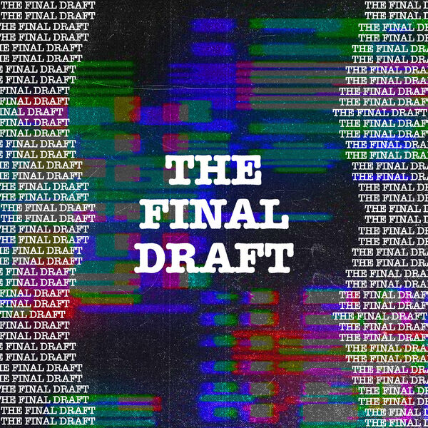The Final Draft Podcast Artwork Image