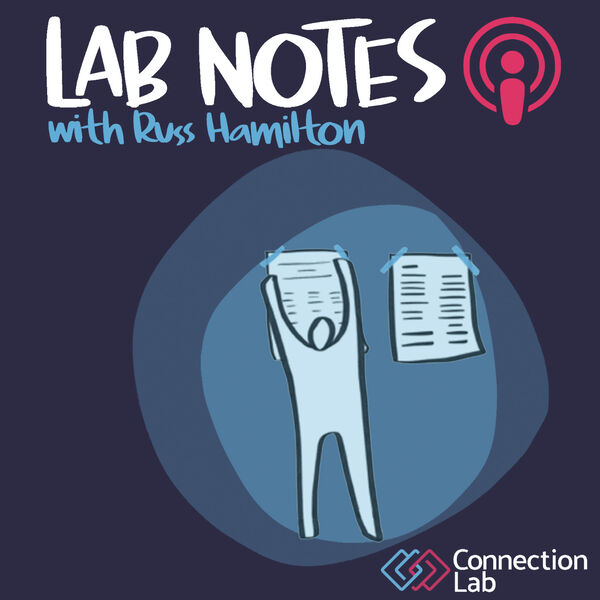 Lab Notes Connection Lab Podcast Podcast Artwork Image