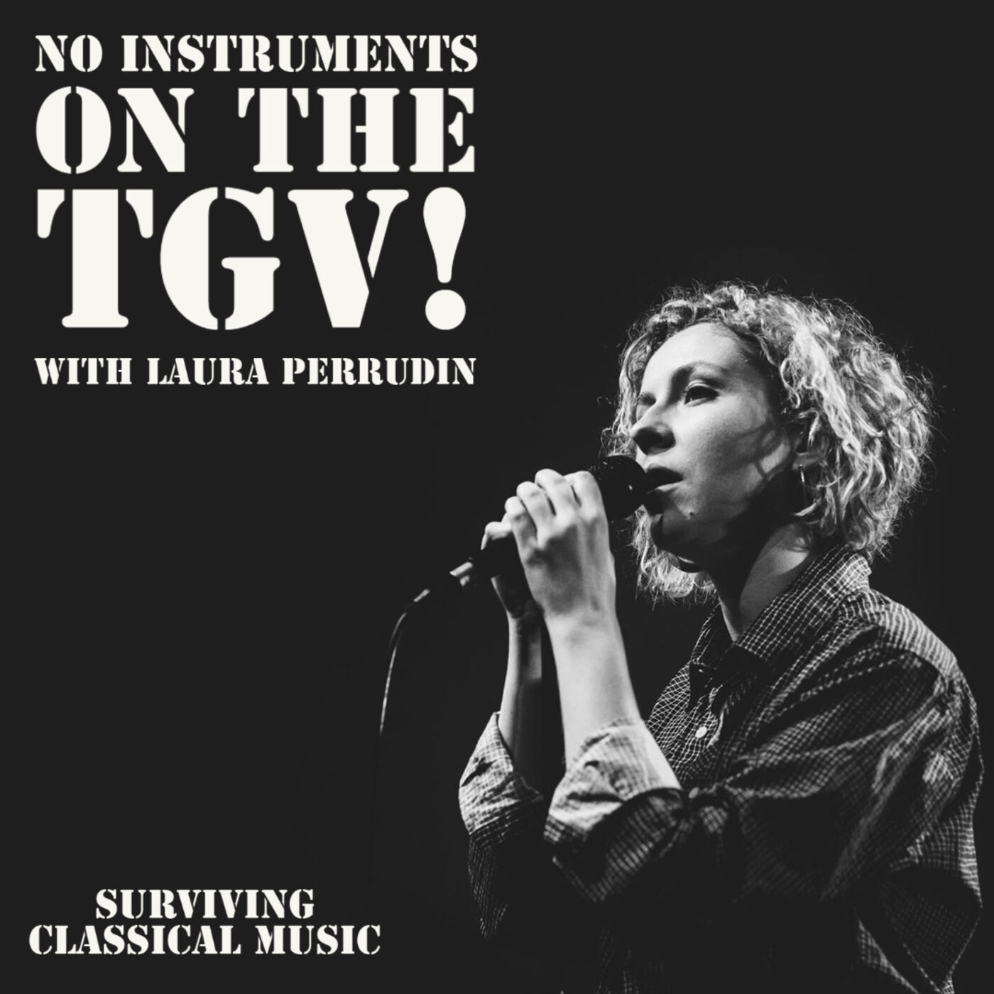 No Instruments on the TGV! with Laura Perrudin