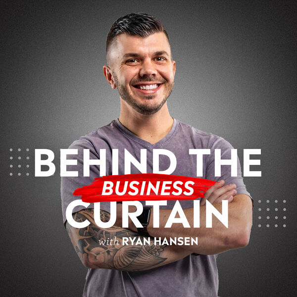 Behind the Business Curtain Podcast Artwork Image