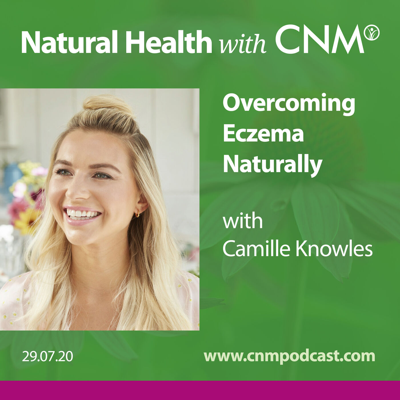 Overcoming Eczema Naturally with Camille Knowles